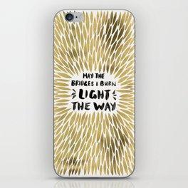 Bridges Burned – Gold iPhone Skin