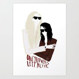Only lovers left alive  Art Print