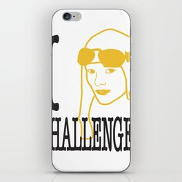 I __ Challenges iPhone Skin