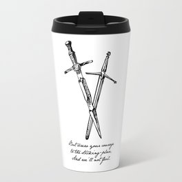 Shakespeare - Macbeth - Courage to the Sticking Place Travel Mug