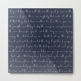 Molly Bloom's Soliloquy from Ulysses (section from James Joyce's novel) Metal Print
