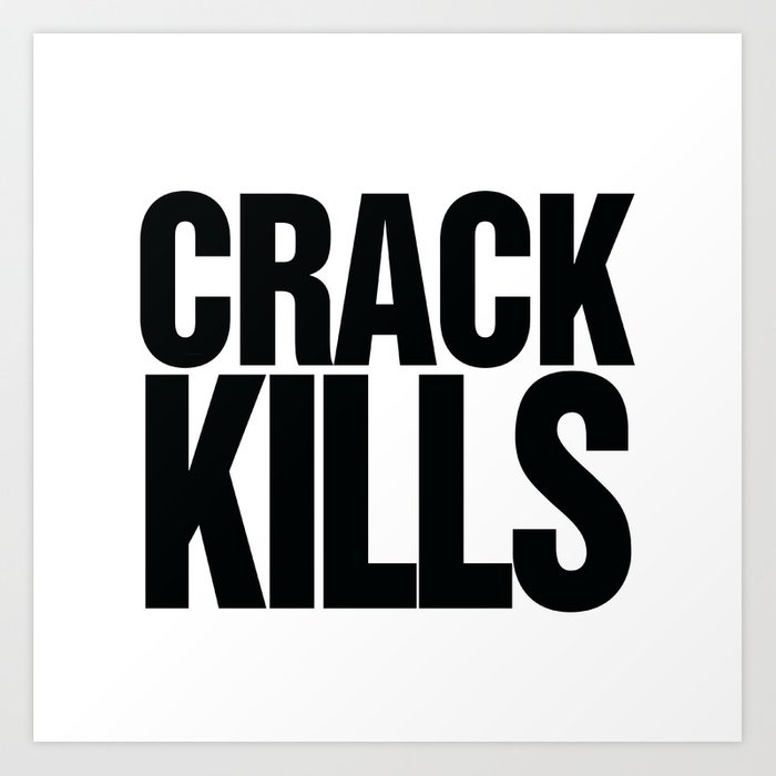 Crack Kills Art Print
