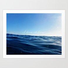 I love it in the ocean Art Print