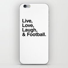 Live Love Laugh and football iPhone & iPod Skin