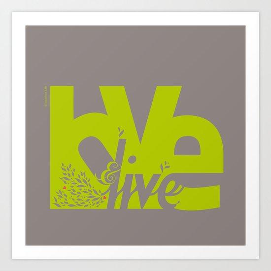 Love & Live (leaves 2) Art Print