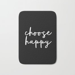 Choose Happy black and white contemporary minimalism typography design home wall decor bedroom Bath Mat