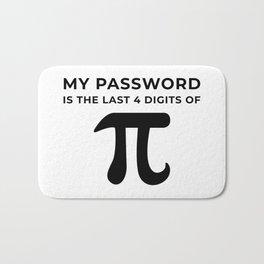 My password is the last 4 digits of PI Bath Mat