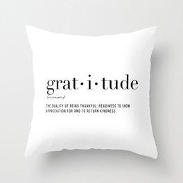 Gratitude Definition Throw Pillow