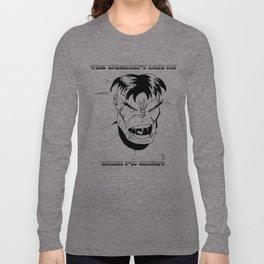 Hulk - You Wouldn't Like Me When I'm Angry - 2012 Long Sleeve T-shirt