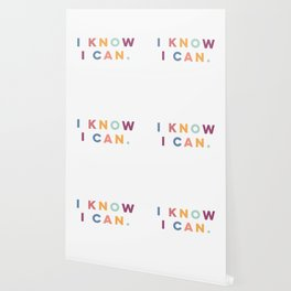 I Know I Can Postive Print Wallpaper