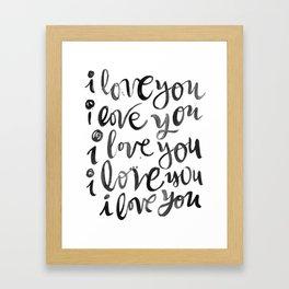 i love you i love you Framed Art Print