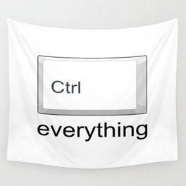 Control Ctrl everything Wall Tapestry