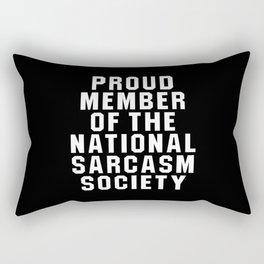 Proud Member of the National Sarcasm Society (Black) Rectangular Pillow