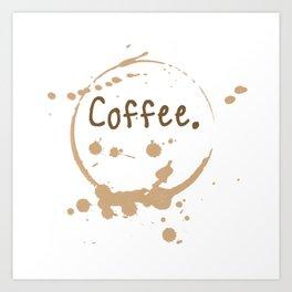 coffee cup splatter Art Print