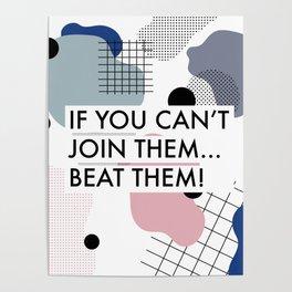 Bold statement artwork - Beat them Poster