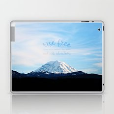 rise free from care before the dawn, and seek adventures Laptop & iPad Skin