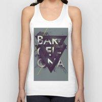 barcelona Tank Tops featuring Barcelona by Giga Kobidze