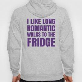 I LIKE LONG ROMANTIC WALKS TO THE FRIDGE (Purple) Hoody