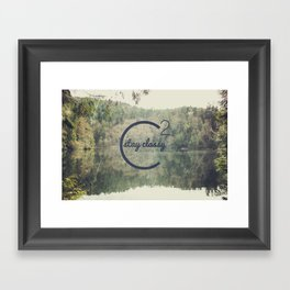 Stay Classy  Framed Art Print