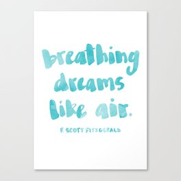 Breathing dreams like air Canvas Print