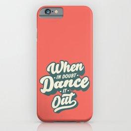 Just dance! iPhone Case