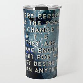 Change your fate Travel Mug