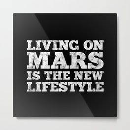 Mars Moon Universe Life Gift Idea Metal Print