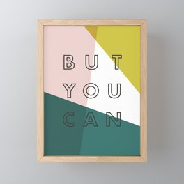 You Might Not Think So Framed Mini Art Print