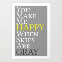 When Skies Are Gray Art Print