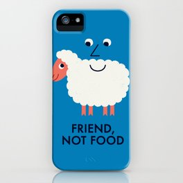 Friend, Not Food iPhone Case