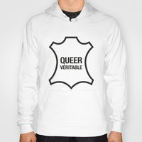 queer Hoodies featuring Queer Véritable by justasign