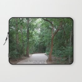 I just felt like running. Laptop Sleeve