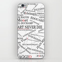 Art Never Die iPhone Skin