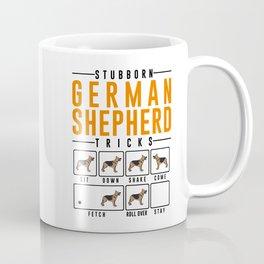Stubborn German Shepherd Coffee Mug