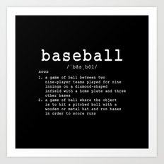 BASEBALL DEFINITION Art Print