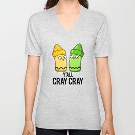 Y'all Cray Cray Cute Crayon Pun Unisex V-Neck