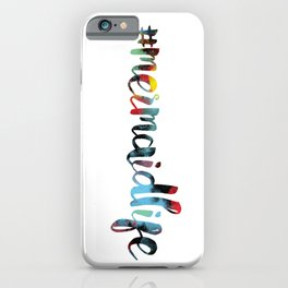 #mermaidlife in cotton candy iPhone Case