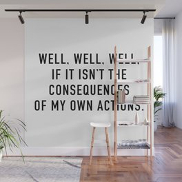 Consequences Wall Mural