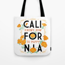 California Knows How To Poppy Tote Bag