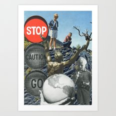 Don't Be Afraid To Take Chances Art Print