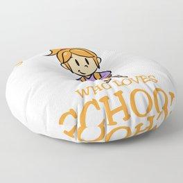 Just A Girl Who Loves School enrollment Floor Pillow