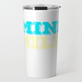 Stay cute and tiny but delicious with this bold tee design. Will absolutely make a perfect gift! Travel Mug
