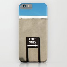 Exit Only II iPhone 6s Slim Case