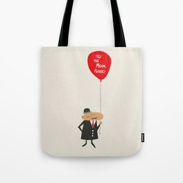 To the moon, please Tote Bag
