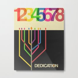Dedication (8 Days) Metal Print