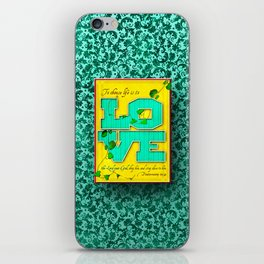 To Choose Life is to Love . . . iPhone Skin
