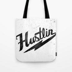 Hustlin - White Background with Black Image Tote Bag