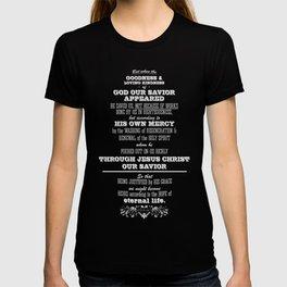 Titus 3:4-7 T-shirt