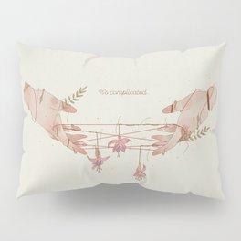 It's Complicated... Pillow Sham
