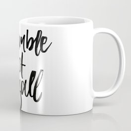A stumble is not a fall Coffee Mug